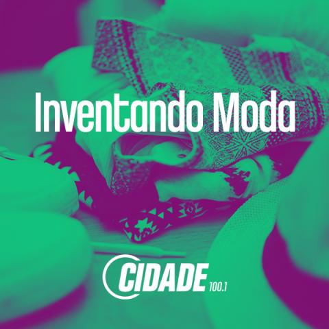 #InventandoModa – 17/10/2017