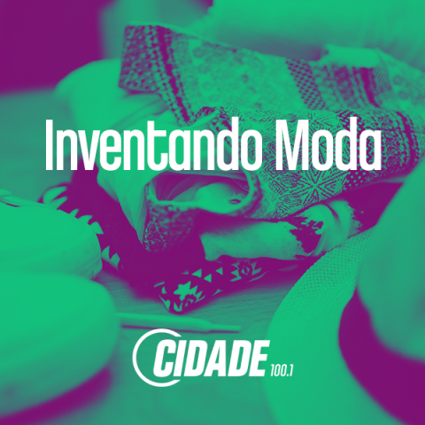 #InventandoModa – 06/12/2017