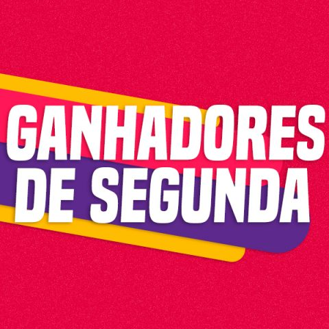 GANHADORES DE SEGUNDA – 24/06