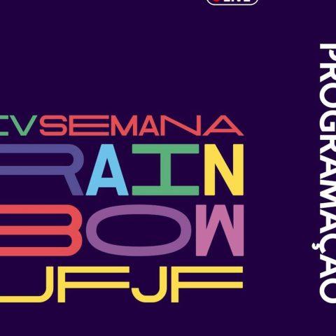 Conheça a programação da IV Semana Rainbow da UFJF, que será on-line