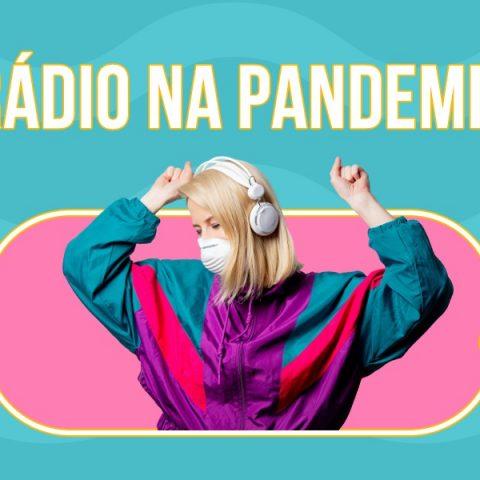 Consumo de rádio aumenta em meio à pandemia