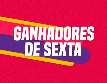 GANHADORES DE SEXTA – 09/10