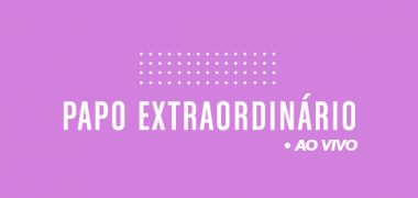 #Papo Extraordinário convida Astrid Lacerda