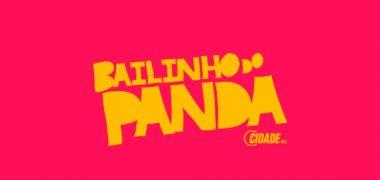 Bailinho do Panda – 10/04/2020